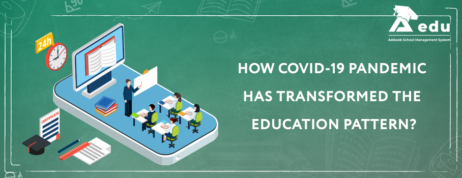 iamge having text how covid-19 pandemic has tranformed the education pattern- Aedu