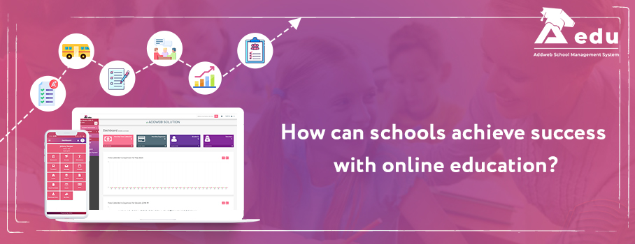 How can schools acheive success with online education blog- Aedu