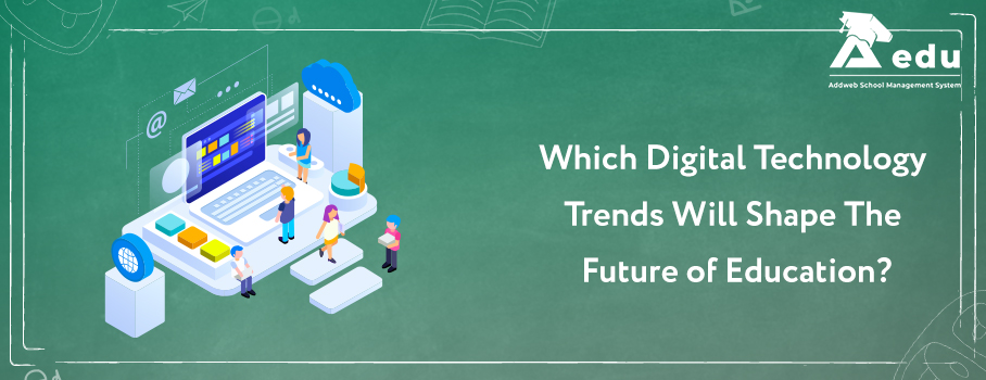 Image with text as which digital transformation trends will shape the future of education-Aedu