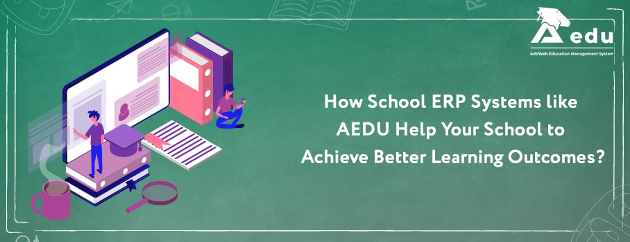 AEDU - Free School Management System Help Your School to Achieve Better Learning Outcomes
