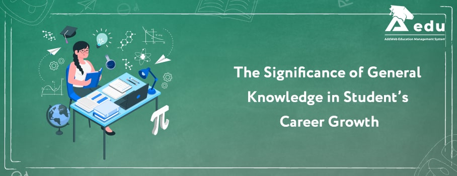 Significance of General Knowledge